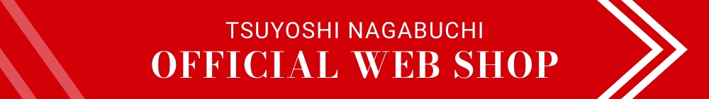 TSUYOSHI NAGABUCHI OFFICIAL WEB SHOP