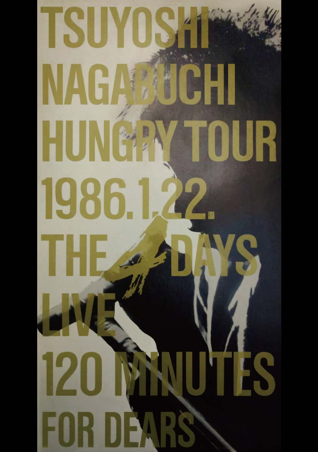 HUNGRY TOUR 1986.1.22 THE 4DAYS LIVE