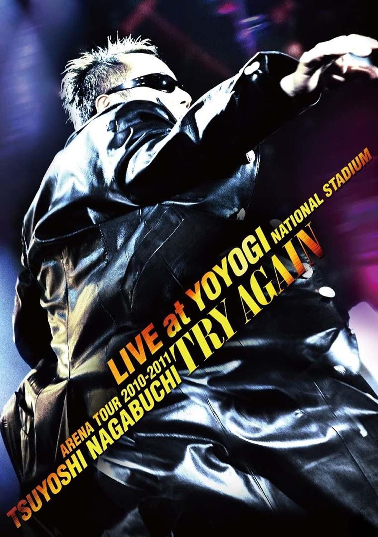 "ARENA TOUR 2010-2011 ""TRY AGAIN"" LIVE at YOYOGI NATIONAL STADIUM"